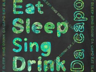 T-Shirt Motiv Eat Sleep Sing Drink Da capo